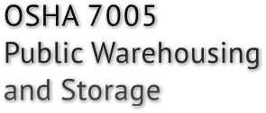 OSHA 7005 Public Warehousing and Storage
